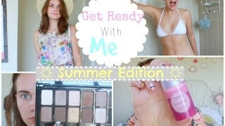 Get Ready With Me!! ☼Summer Edition☼ Thumbnail