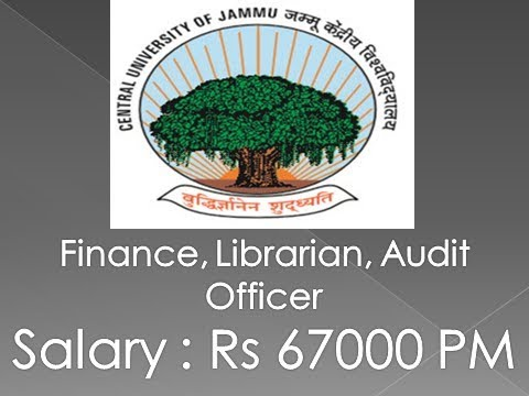 Central University of Jammu Vacancy for Finance, Librarian, Auditor 67000 Salary