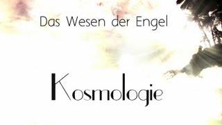 ᴴᴰ Kosmologie  I Wirklichkeit der Engel