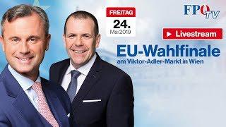 Komplettaufzeichnung: EU-Wahlfinale mit Harald Vilimsky & Norbert Hofer!