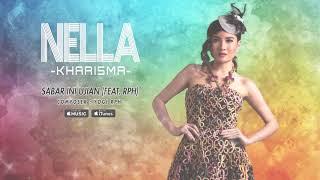 Nella Kharisma - Sabar Ini Ujian (feat. RPH) (Official Video Lyrics) #lirik