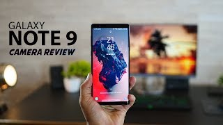 Galaxy Note 9 Camera Performance - ULTIMATE Camera Review!