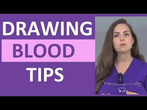 Tips for Drawing Blood for Nursing Students & Nurses