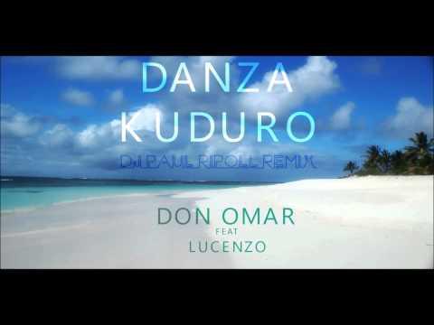 Don Omar feat Lucenzo  -Danza Kuduro (DJ Paul Ripoll Remix)