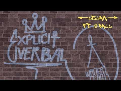 Explicit Verbal -  Lelah Ft. 8 Ball
