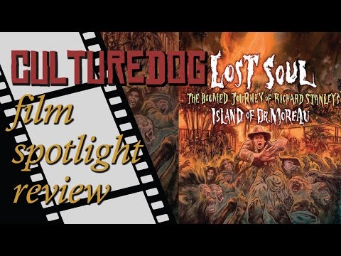 Film Review – Lost Soul: The Doomed Journey of Richard Stanley's Island of Dr. Moreau (2014)