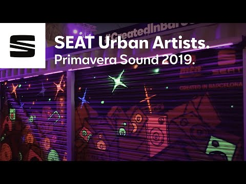 Inspiring Barcelona urban artists with music - Primavera Sound 2019 | SEAT