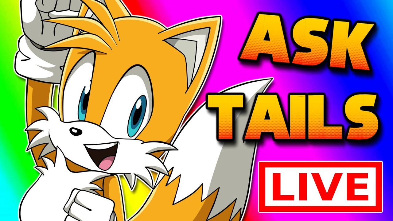 ASK TAILS & SONIC PALS LIVE (750K Celebration) FT Sonic, Amy, Charmy, Ray