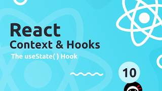 React Context & Hooks Tutorial #10 - useState Hook