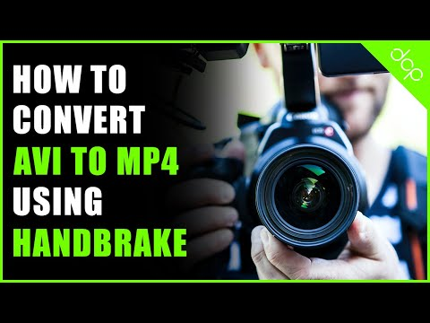How to convert AVI video to MP4 video using Handbrake