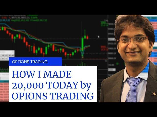 HOW I MADE 20,000 PROFIT by OPTION BUYING STRATEGY | KAILASH GUPTA