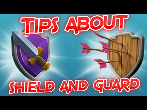 Tips About Guard And Shield || Clash Of Clans