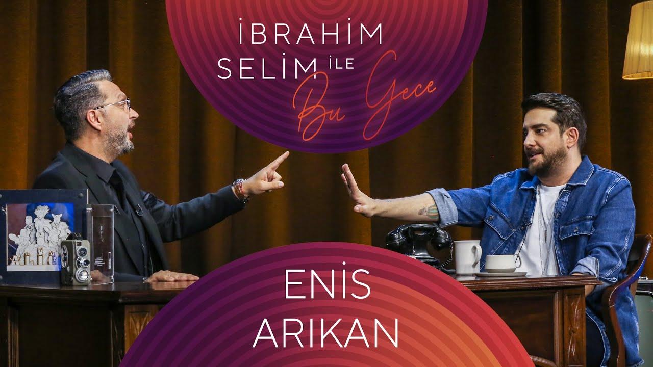 Download İbrahim Selim ile Bu Gece #80 Enis Arıkan, Yaşlı Amca