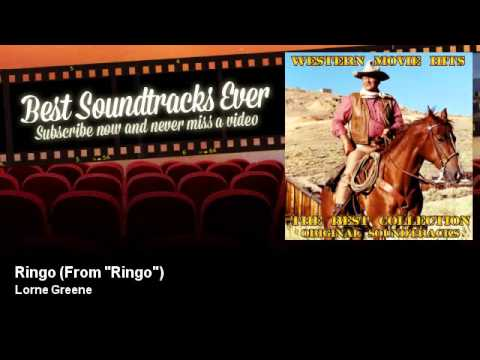 "Lorne Greene - Ringo - From ""Ringo"""