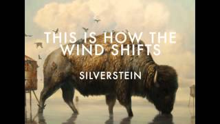 Silverstein - 1. Stand Amid the Roar - THIS IS HOW THE WIND SHIFTS