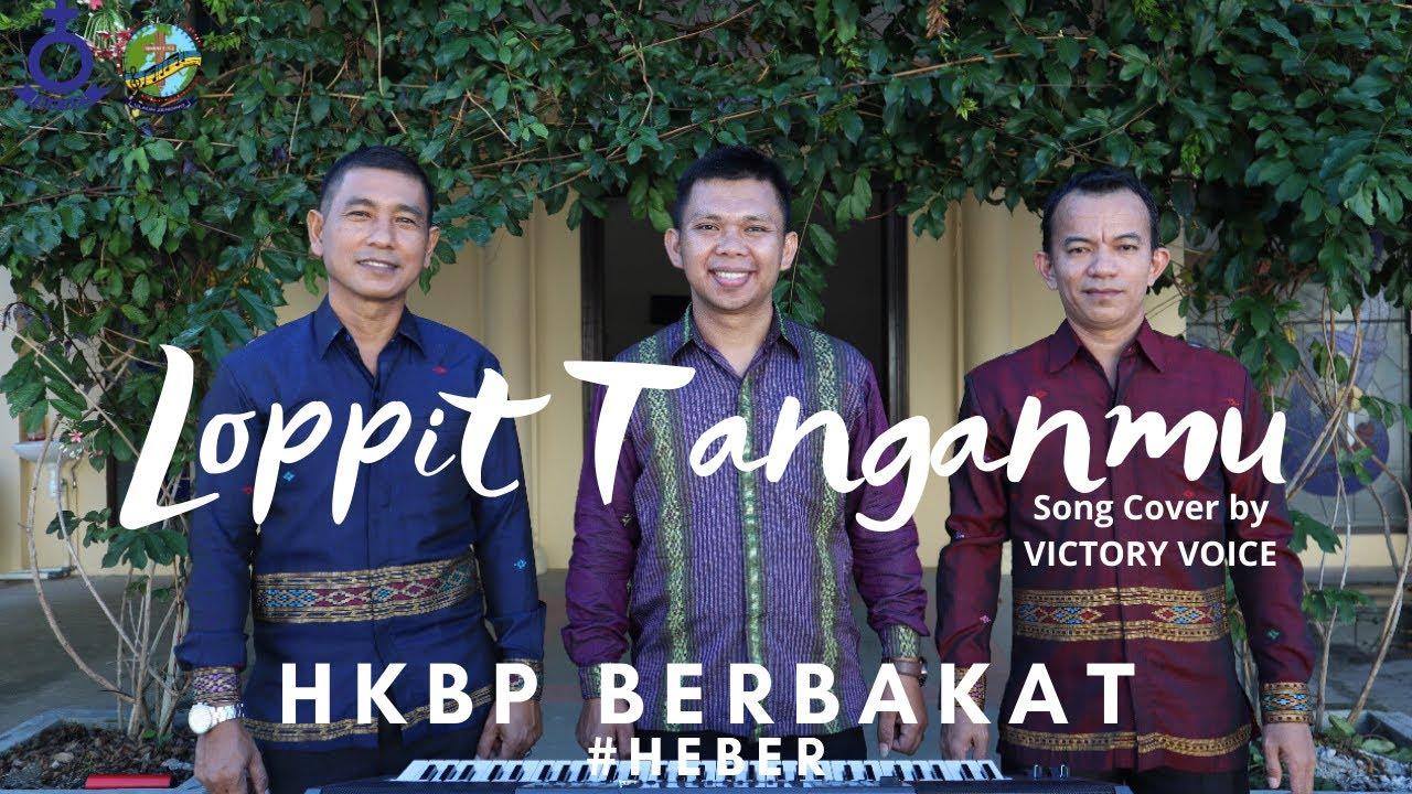 LOPPIT TANGANMU -  VICTORY VOICE (HEBER #9)