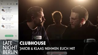 Clubhouse in Real Life | Late Night Berlin | Prosieben
