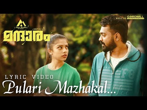 Mandharam Lyric Video | Pulari Mazhakal | Asif Ali | Mujeeb Majeed | Vijesh | Magic Mountain Cinemas
