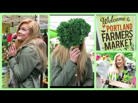 Portland Farmers Market | Vlog & Adventure