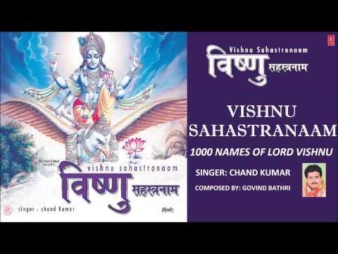 Vishnu Sahastranaam, 1000 Names of Lord Vishnu By Chand Kumar