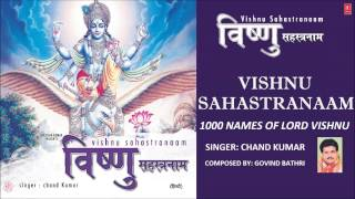 Vishnu Sahastranaam, 1000 Names of Lord Vishnu By Chand Kumar