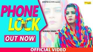 PHONE  LOCK | Sonika Singh | New Haryanvi Songs Haryanavi 2020 | Sonotek Dj Hits