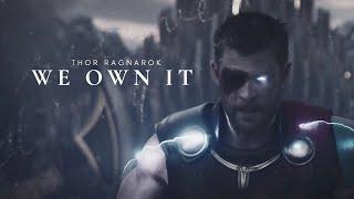 Thor Ragnarok // We Own It