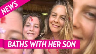Alicia Silverstone Takes Baths With Her Son, 9, While In Quarantine