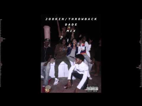 Jookin/Throwback Dade Mix [Feb 2k17] [Selectaaa]