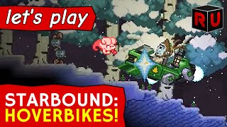 Hoverbikes & how to repair vehicles | Starbound Combat Update [Glad Giraffe] pt 2