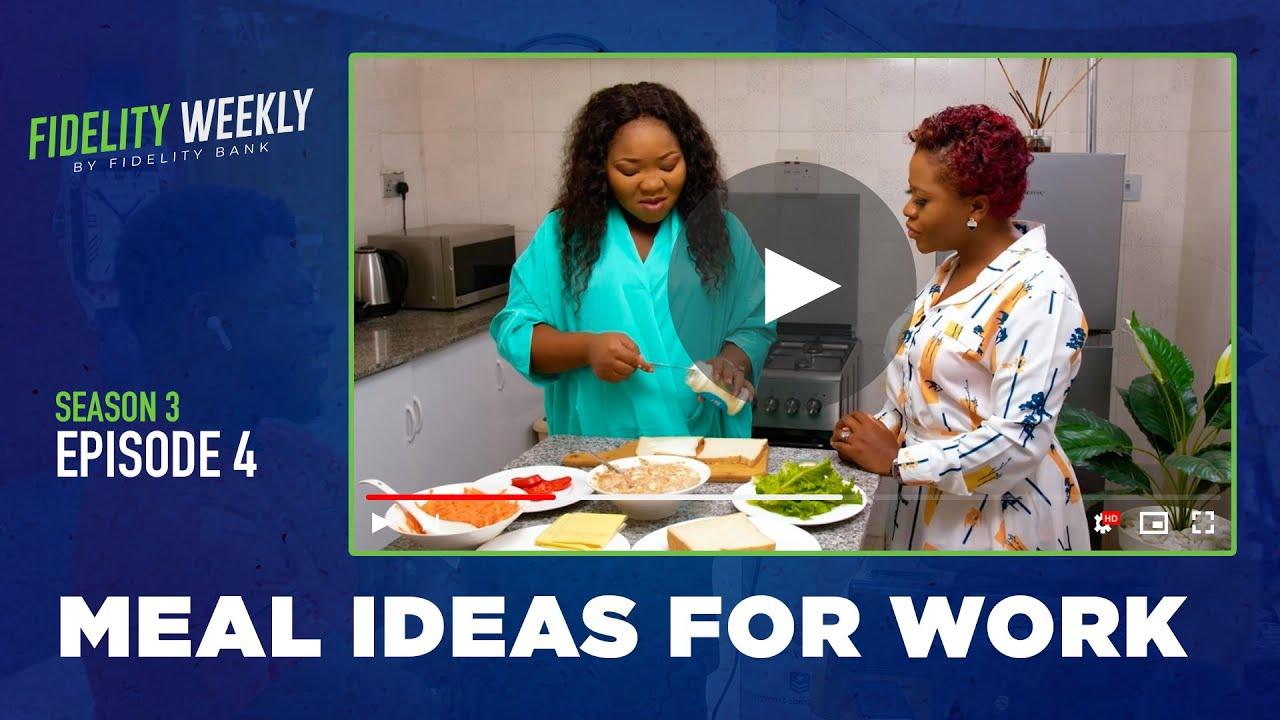 Download Fidelity Weekly Season 3 - Episode 4 (Meal Ideas For Work)