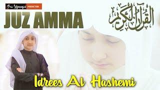 Juz Amma merdu Qori cilik Idris al hasyimi