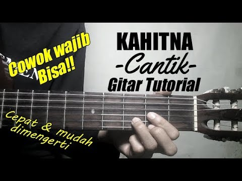 (Gitar Tutorial) KAHITNA - Cantik |Cepat & Mudah Dimengerti Untuk Pemula