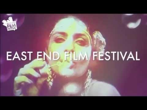 East End Film Festival Showreel   13th - 25th June 2014
