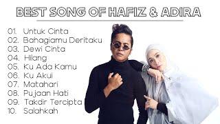 BEST SONGS OF HAFIZ & ADIRA 2019 l HAFIZ & ADIRA TOP HITS COLLECTIONs