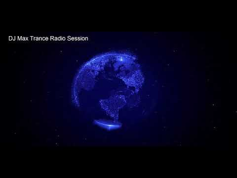 DJ Max Trance Radio Session