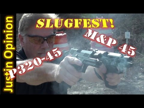 SIG P320 .45 vs S&W M&P 45