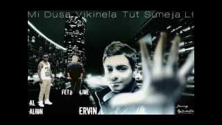 Al Alion & Fet Joe & Erviin - Mi Dusa Vikinela Tut Suneja Li - New ExPLUS!iiVe Official Song 2012