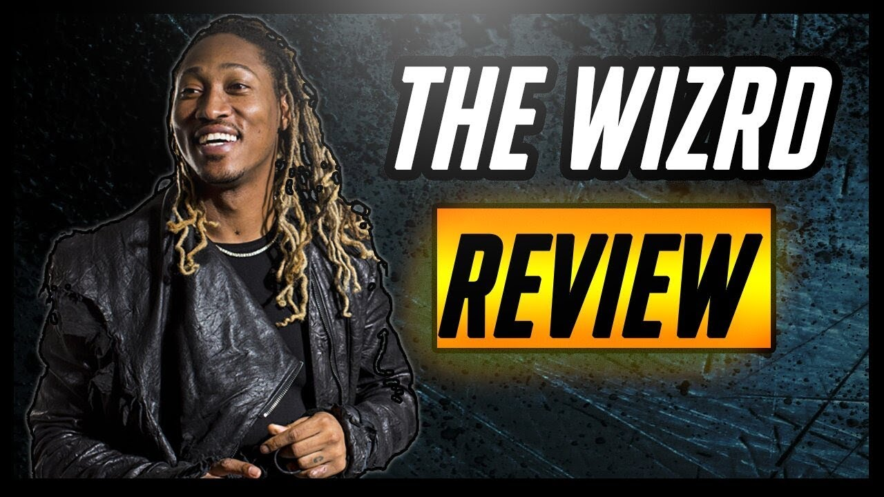 Future - The Wzrd Review (Worst to Best)