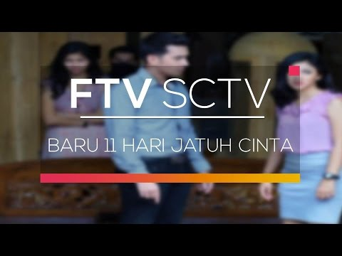 FTV SCTV - Baru 11 Hari Jatuh Cinta