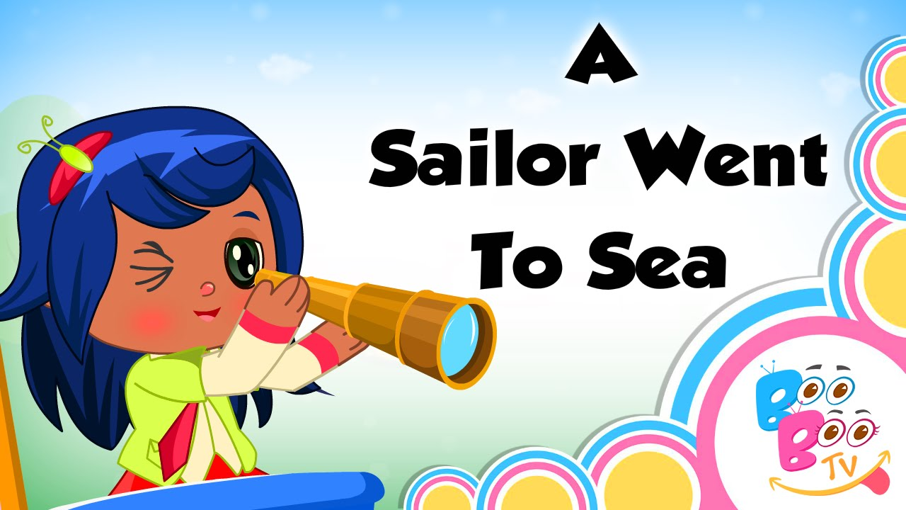A Sailor Went To Sea With Lyrics English Kids Nursery Rhyme Song For Children By Boo Tv