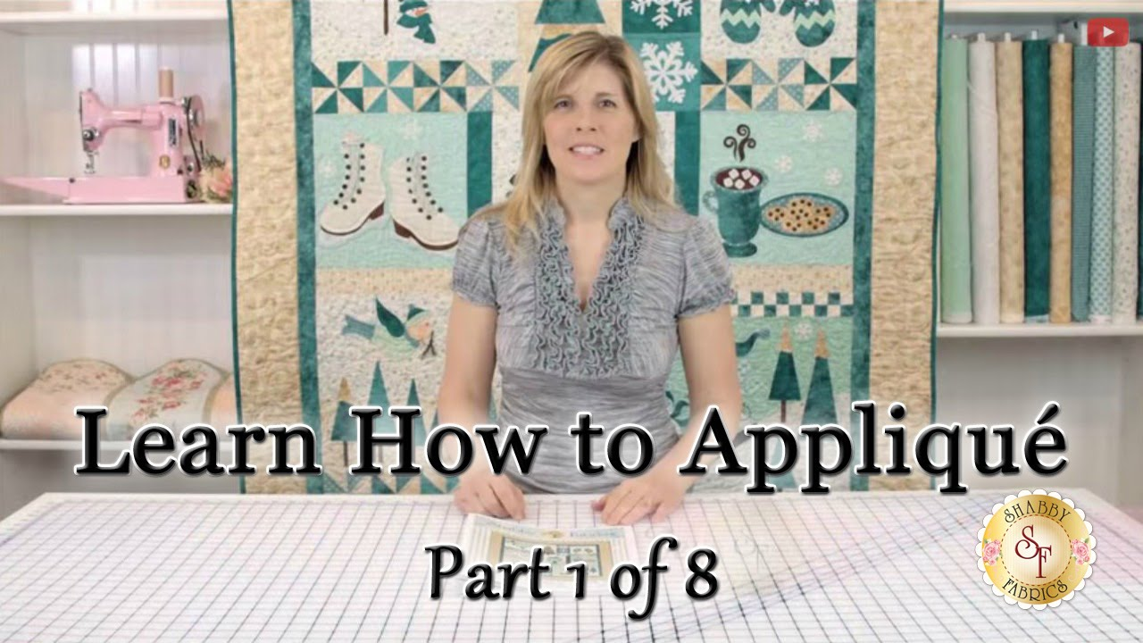 Learn how to appliqué with shabby fabrics part 1: defining