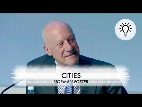 An understanding about the current cities situations by Norman Foster