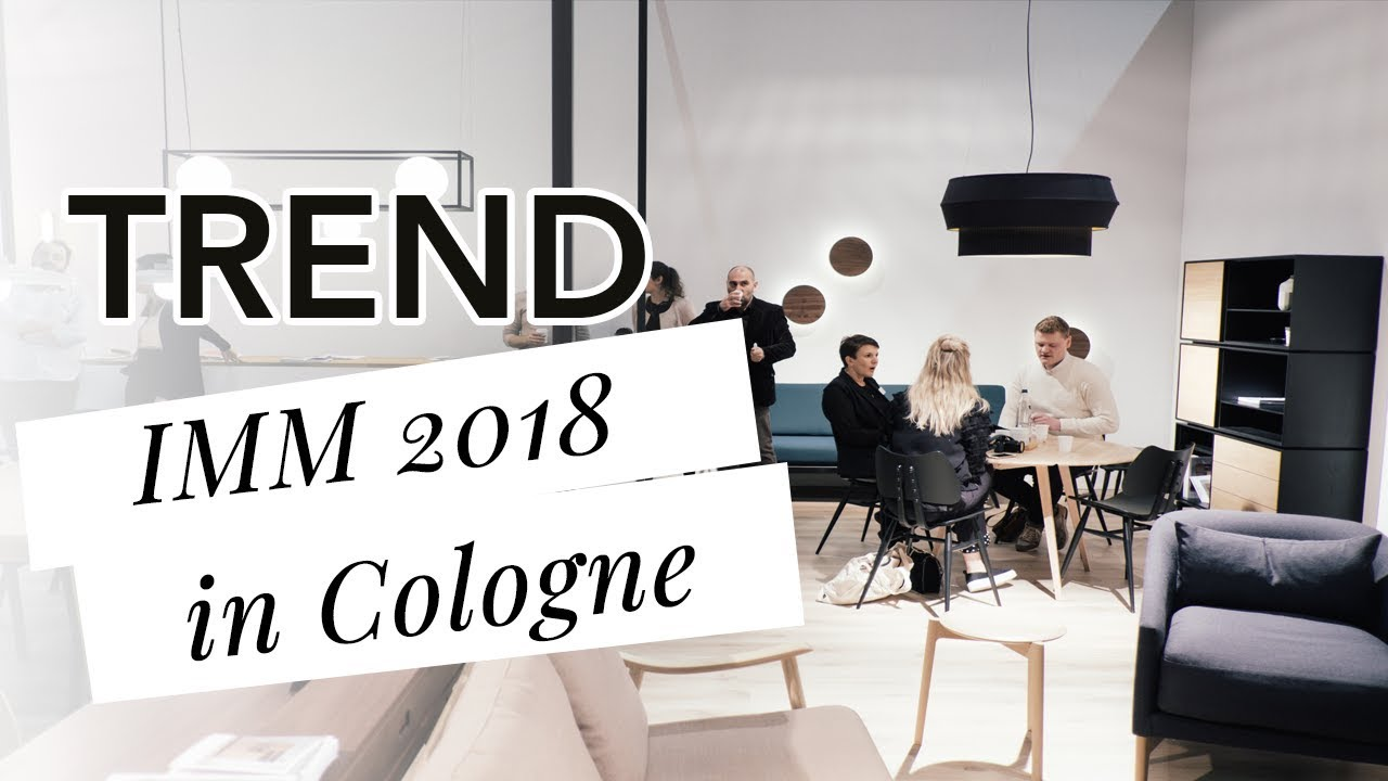 imm cologne 2018 trends f r wohnen m bel und einrichtungen youtube. Black Bedroom Furniture Sets. Home Design Ideas