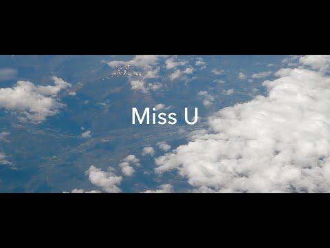 Miss U (Short Film)