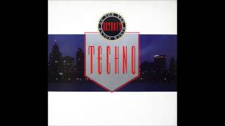 Techno! The New Dance Sound Of Detroit (Full Album)