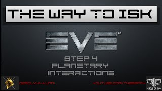 4K EVE Online - The Way to ISK Step 4 - Planetary Interaction - Why?! - Aegis