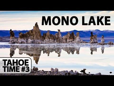 California's Beautiful Mono Lake (Tahoe #3)
