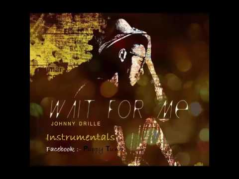Wait For Me   Johnny Drille instrumental