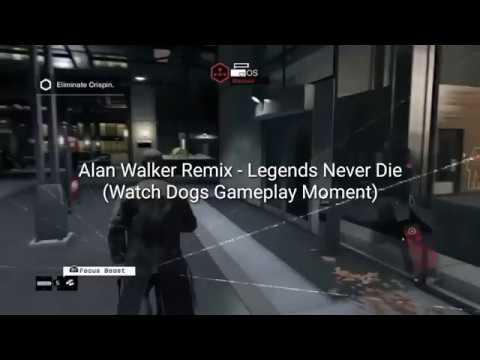 Alan Walker Remix - Legends Never Die (Watch Dogs Gameplay Moment)